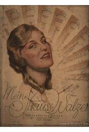 Meine Strauss- Walzer - Régikönyvek