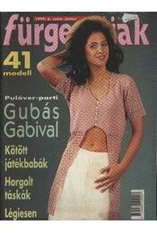 Fürge ujjak 1999. év (4., 5., 6.,7.,8.,12. szám) - Régikönyvek