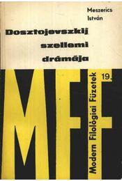 Dosztojevszkij szellemi drámája - Régikönyvek