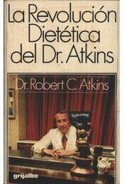 La Revolución Dietética del Dr. Atkins - Régikönyvek