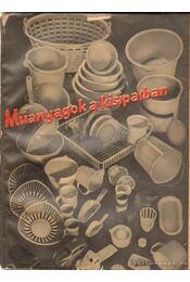 Műanyagok a kisiparban - Régikönyvek
