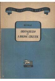 Ardinghello és a boldog szigetek - Régikönyvek