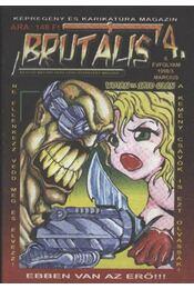 Brutális 4 - Régikönyvek
