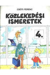 Közlekedési ismeretek 4. - Régikönyvek