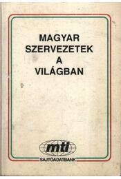 Magyar szervezetek a világban - Régikönyvek