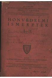 Honvédelmi ismeretek I-II - Régikönyvek