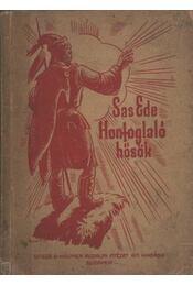 Honfoglaló hősök - Régikönyvek
