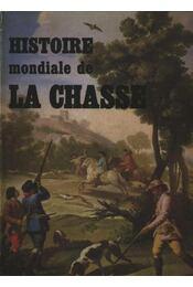 Histoire mondiale de la Chasse - Régikönyvek