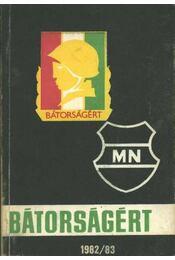 Bátorságért 1982/83. - Régikönyvek