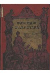 A középkor vasművessége I-II. rész; Apróságok a természettudományok köréből; Páris és az 1900-iki világkiállítás; Közgazdasági képek Nyugat-Európából; Hasznos olvasmányok; Hazánk iparviszonyairól - Régikönyvek
