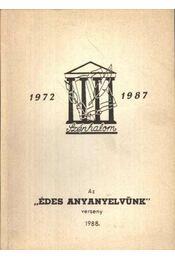 Édes anyanyelvünk verseny 1988 - Régikönyvek