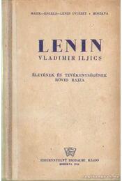 Lenin, Vladimir, Iljics életének és tevékenységének rövid rajza - Régikönyvek