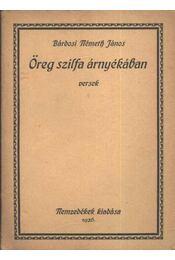 Öreg szilfa árnyékában (dedikált) - Régikönyvek