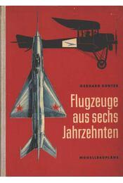 Flugzeuge aus sechs Jahrzehnten - Régikönyvek