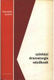 Színházi dramaturgia nézőknek - Régikönyvek