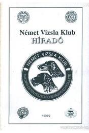 Német Vizsla Klub híradó 1999/2 - Régikönyvek