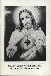 Szívet keres a szeretetláng Jézus szentségével szívével - Régikönyvek
