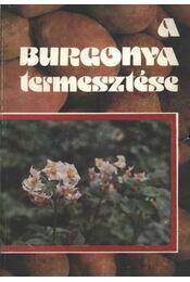 A burgonya termesztése - Régikönyvek
