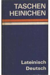 Lateinisch-Deutsch Taschenwörterbuch - Régikönyvek