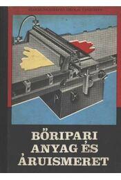 Bőripari anyag- és áruismeret - Régikönyvek