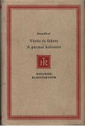Vörös és fekete / A pármai kolostor - Régikönyvek