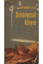 Dohányosok könyve - Régikönyvek