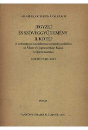 Jegyzet és szöveggyűjtemény II. kötet - Régikönyvek