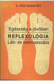 Reflexológia - Régikönyvek