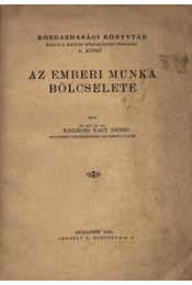 Az emberi munka bölcselete (dedikált) - Régikönyvek