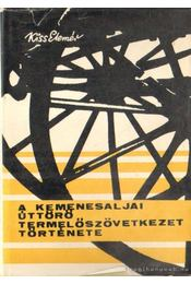 A kemenesaljai úttörő termelőszövetkezet története - Régikönyvek