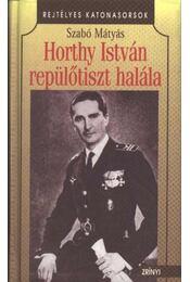 Horthy István repülőtiszt halála - Régikönyvek