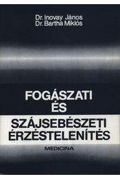 Fogászati és szájsebészeti érzéstelenités - Régikönyvek