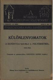 Különlenyomatok a Dunántúli szemle című folyóiratból 1940-1943 - Régikönyvek