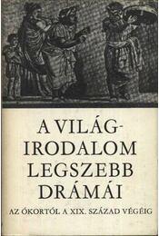A világirodalom legszebb drámái I-II. kötet - Régikönyvek