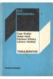Élő matematika 1. - Tanulmányok - Régikönyvek