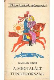 A megtalált tündérország - Régikönyvek