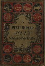 A Pesti Hirlap 1933. évi nagy-naptára - Régikönyvek