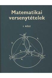 Matematikai versenytételek I. rész - Régikönyvek