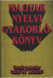 Magyar nyelvi gyakorlókönyv - Régikönyvek