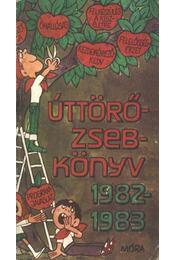 Úttörő Zsebkönyv 1982-1983. - Régikönyvek