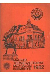 Magyar természetbarát mozgalom eseményei 1982 - Régikönyvek