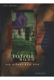 Tátrai Band. Az első tíz év - Régikönyvek