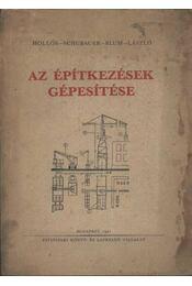 Az építkezések gépesítése - Régikönyvek