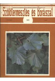 Szőlőtermesztés és borászat 1987/1. - Régikönyvek