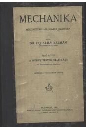 Mechanika. I. Műegyetemi hallgatók számára - Régikönyvek