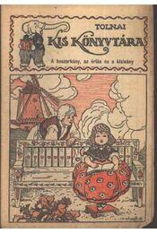 A boszorkány, az óriás és a kisleány - Régikönyvek