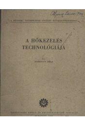 A hőkezelés technológiája - Régikönyvek