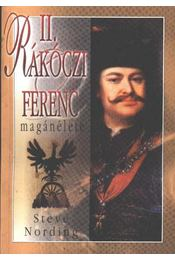 II. Rákóczi Ferenc magánélete - Régikönyvek
