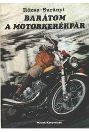 Barátom a motorkerékpár - Régikönyvek