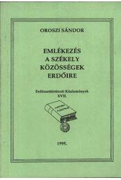 Emlékezés a székely közösségek erdőire (dedikált) - Régikönyvek
